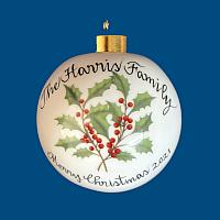 *New Design* Personalized Hand Painted Porcelain Christmas Ball with Holly and Berries